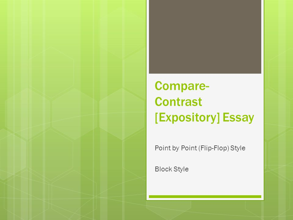 expository essay comparison and contrast Learn how to write an expository essay by having a thorough understanding of its purpose and the skill to comparison essay: compare and contrast apple with.